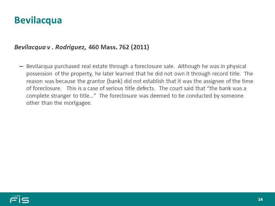 Bevilacqua Bevilacqua v. Rodriguez, 460 Mass.