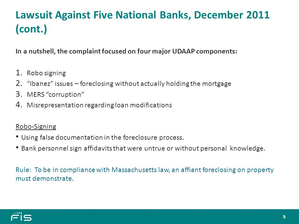 Lawsuit Against Five National Banks, December 2011 (cont.) Ibanez-type Issues United States Bank Nat'l Ass'n v.