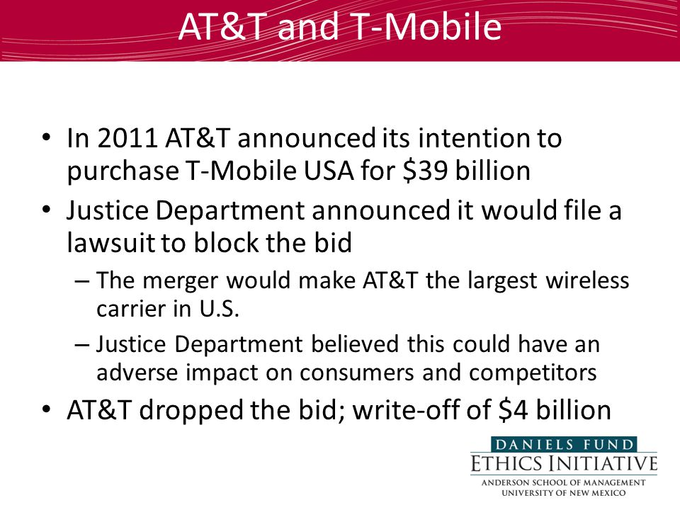 AT&T and T-Mobile In 2011 AT&T announced its intention to purchase T-Mobile USA for $39 billion Justice Department announced it would file a lawsuit to block the bid – The merger would make AT&T the largest wireless carrier in U.S.