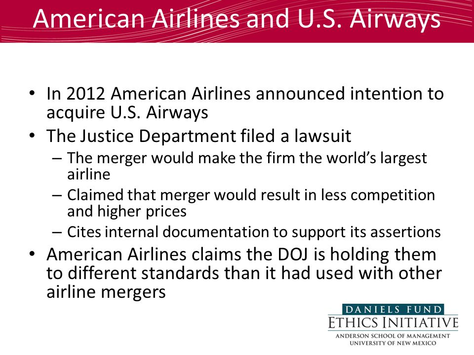 American Airlines and U.S. Airways In 2012 American Airlines announced intention to acquire U.S. Airways The Justice Department filed a lawsuit – The