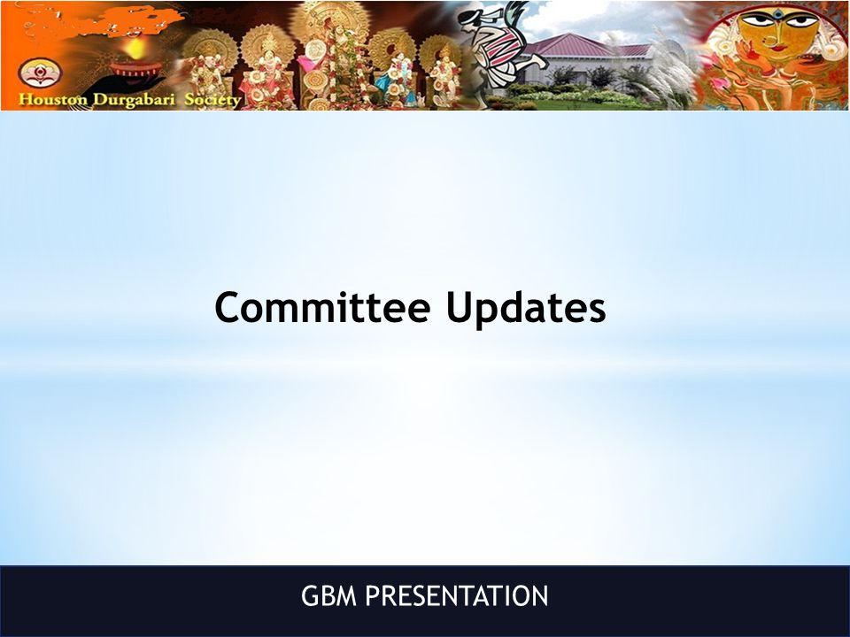GBM PRESENTATION Committee Updates