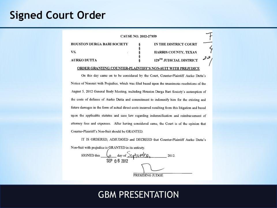 GBM PRESENTATION Signed Court Order