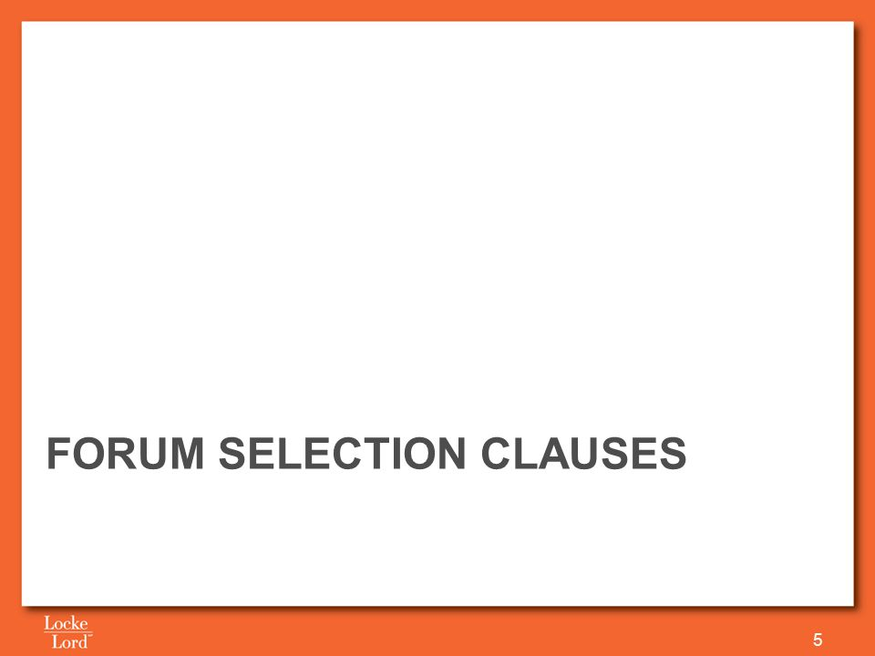 FORUM SELECTION CLAUSES 5