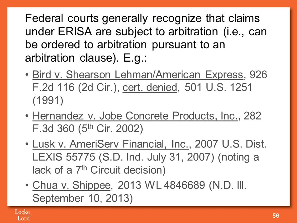 Bird v. Shearson Lehman/American Express, 926 F.2d 116 (2d Cir.), cert. denied, 501 U.S. 1251 (1991) Hernandez v. Jobe Concrete Products, Inc., 282 F.