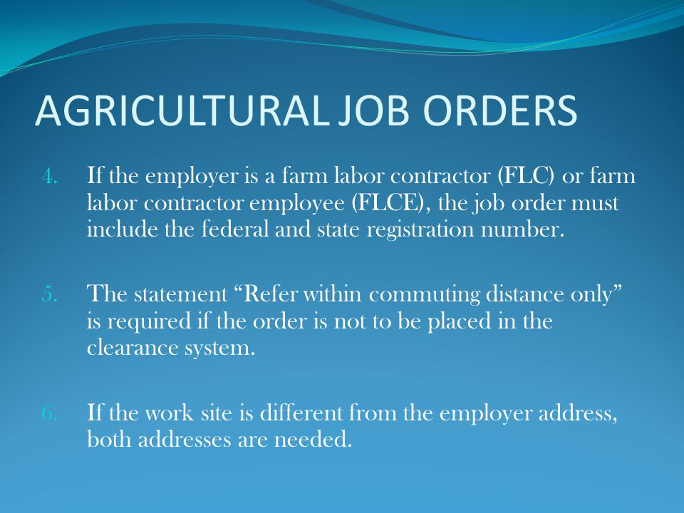 AGRICULTURAL JOB ORDERS 4.