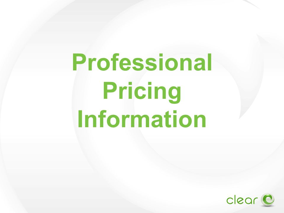 Professional Pricing Information