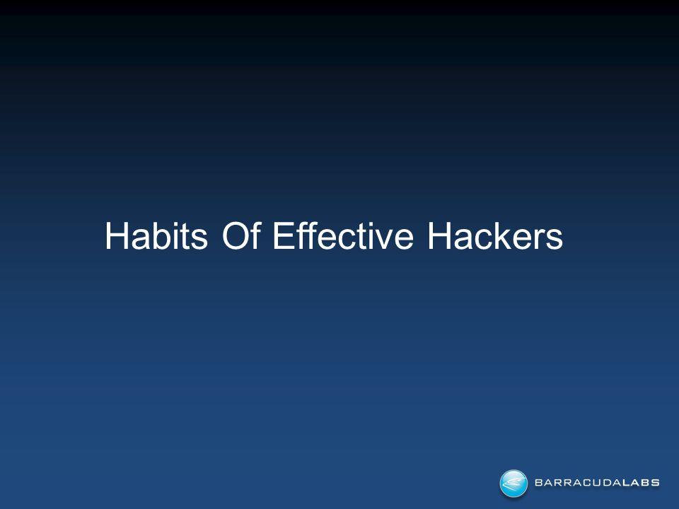 Habits Of Effective Hackers