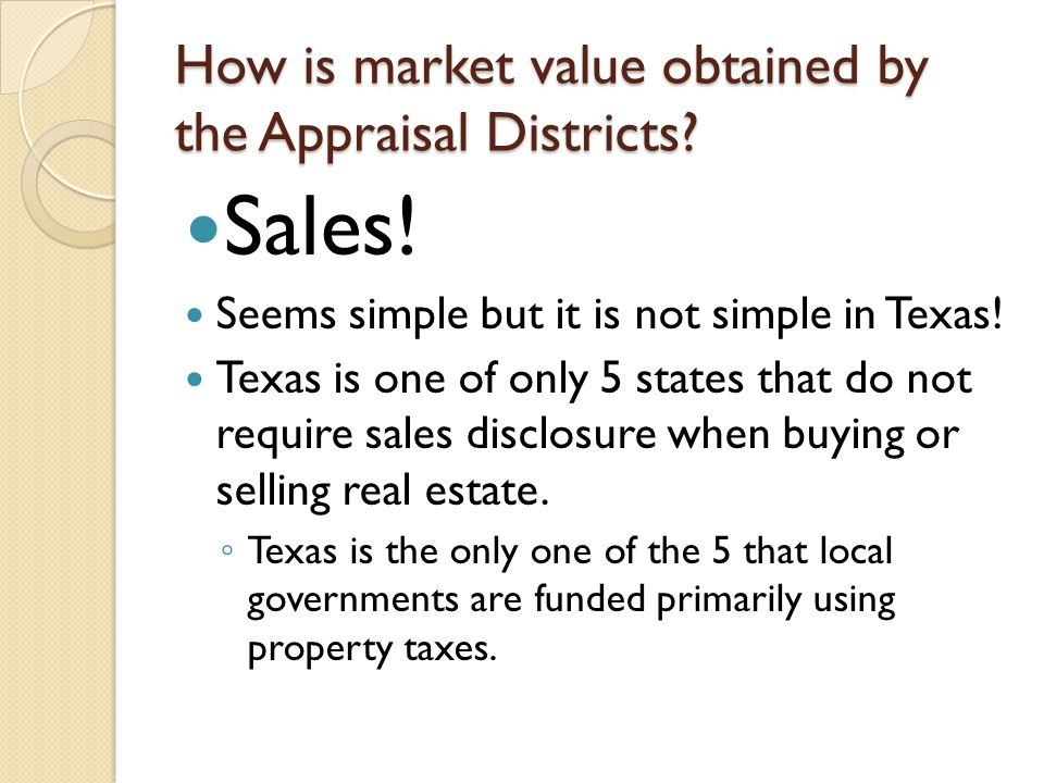 How is market value obtained by the Appraisal Districts.