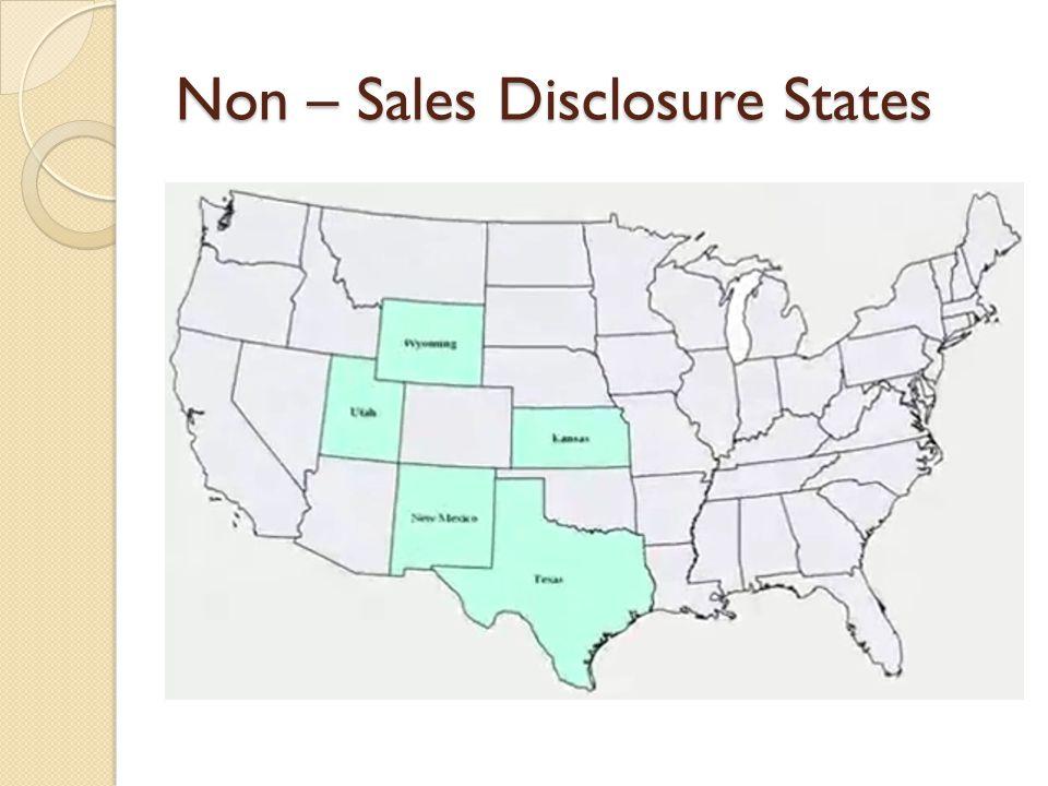 Non – Sales Disclosure States
