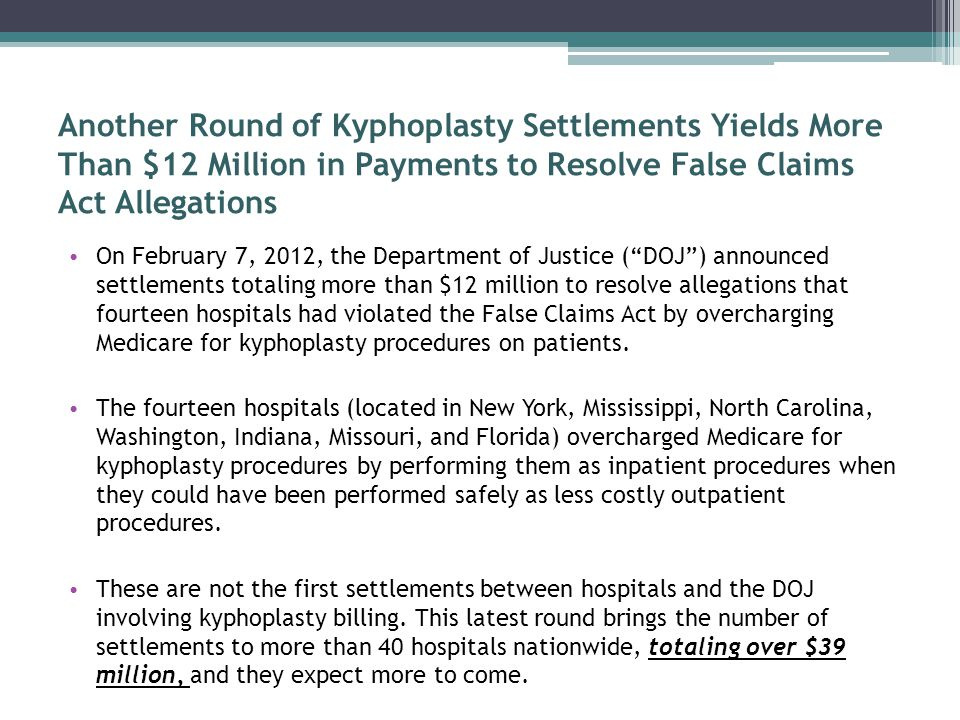 Kyphoplasty Settlements, continued.