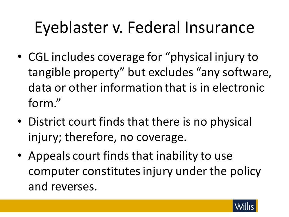 """Eyeblaster v. Federal Insurance CGL includes coverage for """"physical injury to tangible property"""" but excludes """"any software, data or other information"""