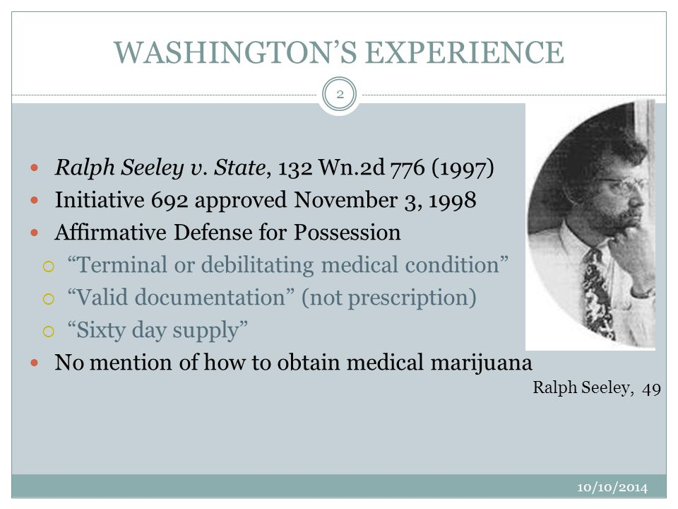 LITIGATION SO FAR Cases relating to Washington's marijuana laws at present include: Challenge to local ban of medical marijuana collective gardens (Cannabis Action Coalition v.