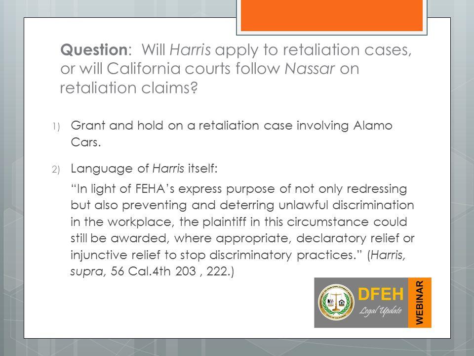1) Grant and hold on a retaliation case involving Alamo Cars.