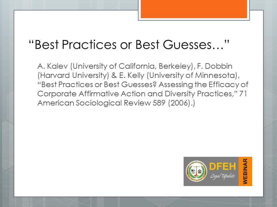 A.Kalev (University of California, Berkeley), F. Dobbin (Harvard University) & E.