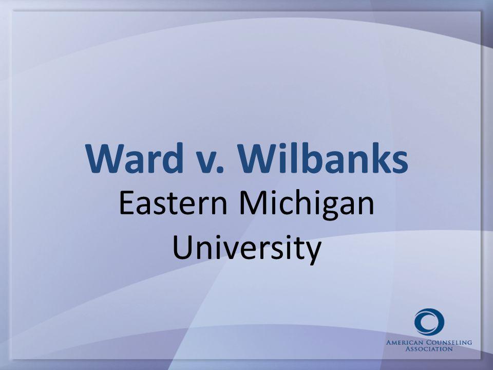 Ward v. Wilbanks Eastern Michigan University