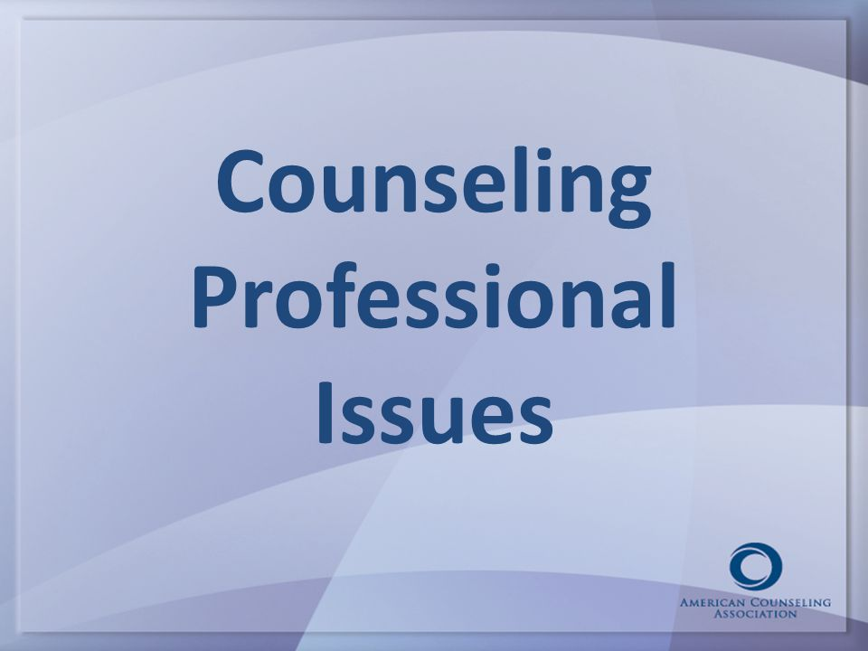 Counseling Professional Issues
