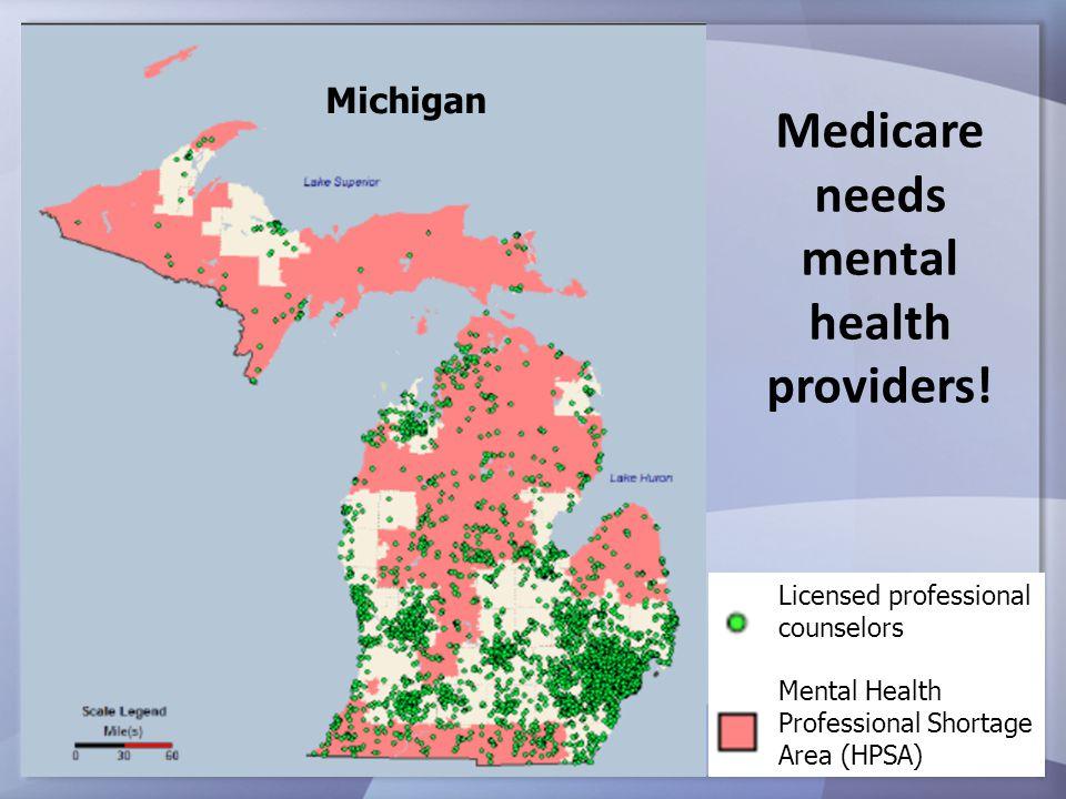 Medicare needs mental health providers.