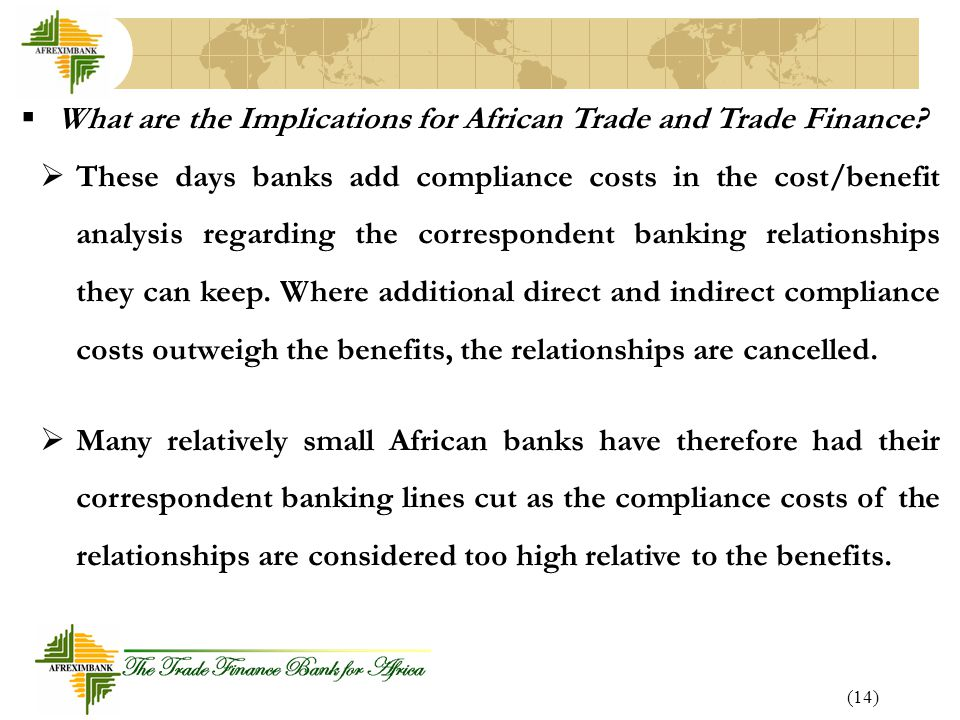 (14)  What are the Implications for African Trade and Trade Finance.