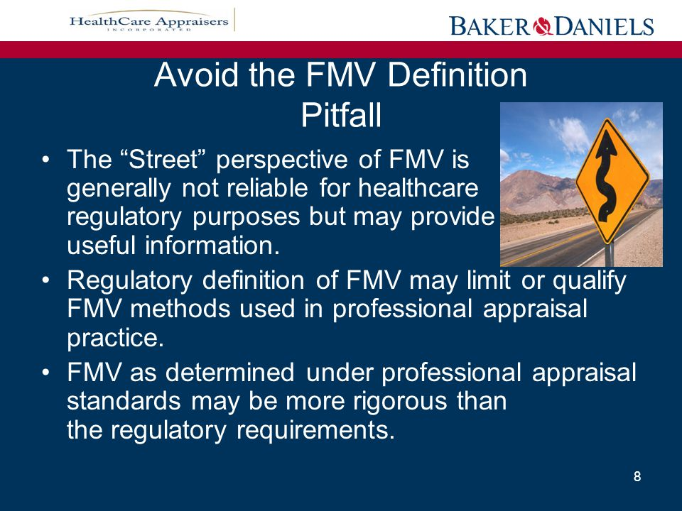 Avoid the FMV Definition Pitfall Learn to identify and navigate through the different views of FMV as they arise in negotiating transactions and compliance reviews.