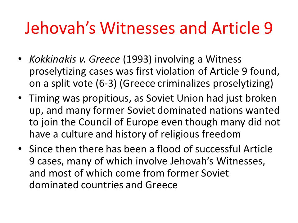 Jehovah's Witnesses and Article 9 Kokkinakis v.
