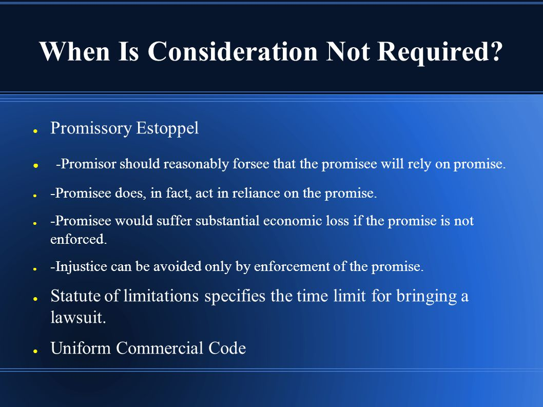When Is Consideration Not Required.