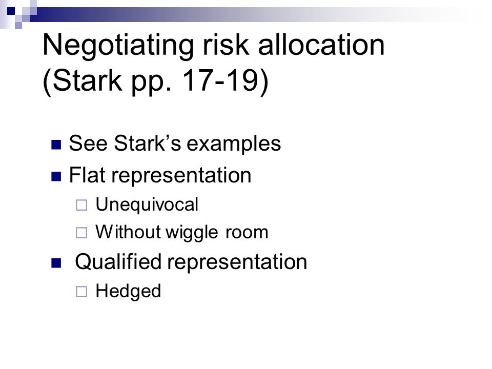 Negotiating risk allocation (Stark pp.