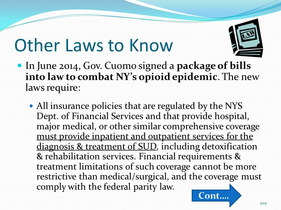 Other Laws to Know In June 2014, Gov.