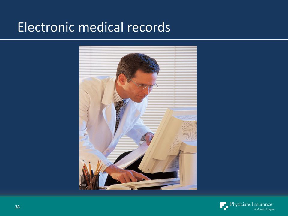 Electronic medical records 38