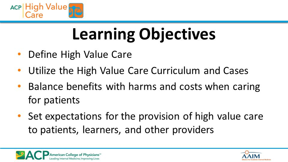 Outline Introduce the HVC Initiative and the curriculum Demonstrate several HVC Cases Review pilot feedback Introduce Choosing Wisely Future