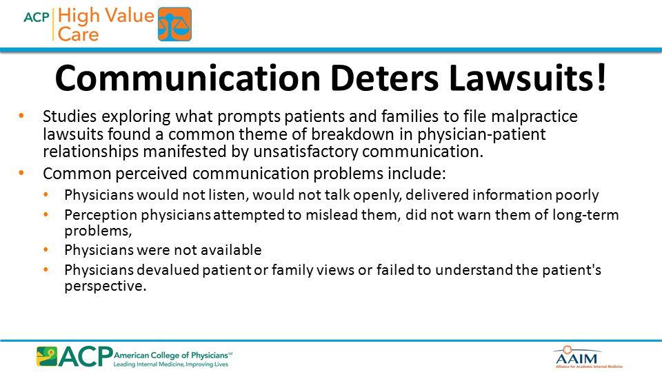 Communication Deters Lawsuits.