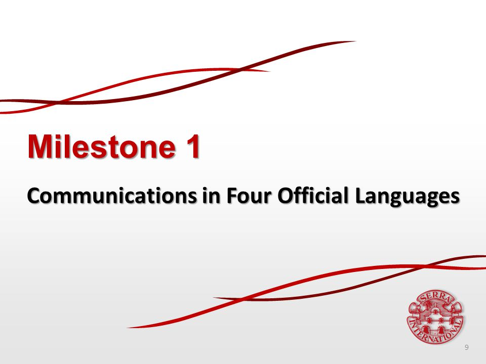 Milestone 1 Communications in Four Official Languages 9
