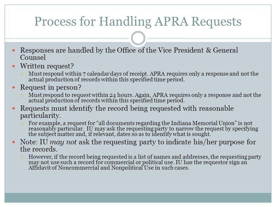 Process for Handling APRA Requests Responses are handled by the Office of the Vice President & General Counsel Written request.