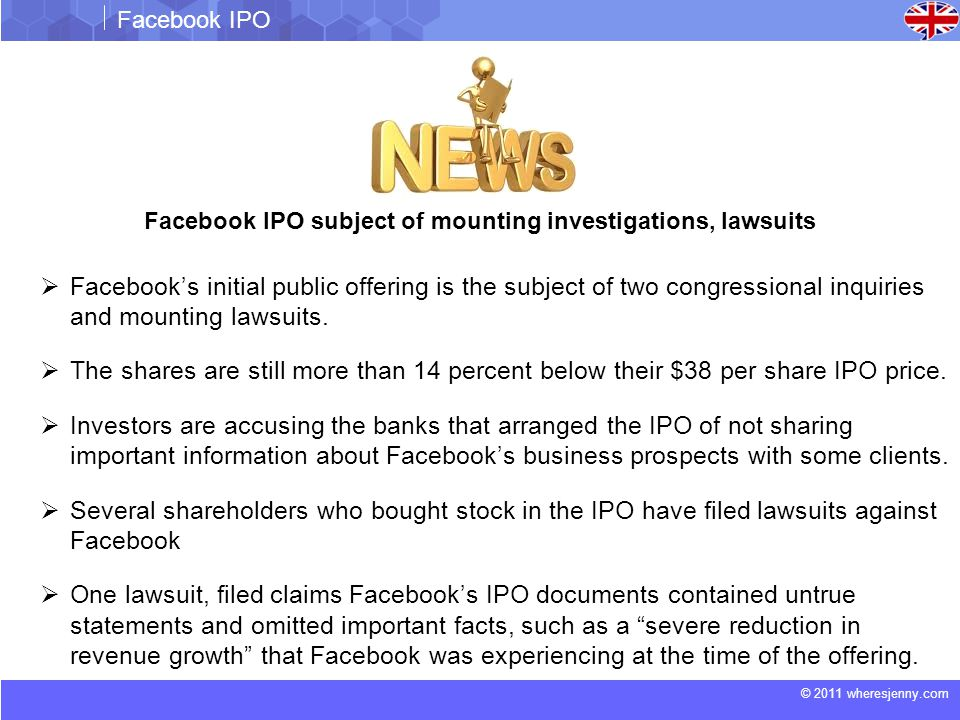 © 2011 wheresjenny.com Facebook IPO Initial Public Offering: is the first sale of stock by a company to the public.