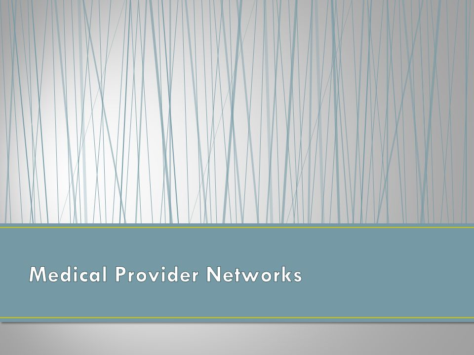 All networks must have Medical Access Assistants Their role is to help injured workers find physicians, contact providers, and schedule appointments when necessary Available via toll-free number from 7 a.m.