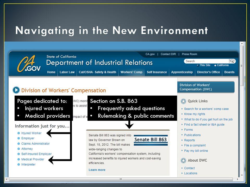 DWC website: http://www.dir.ca.gov/dwc/ Section on S.B.