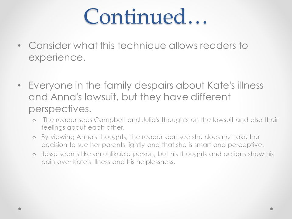 The reader sees Sara s desperation to heal Kate at all costs and the epiphany she has during the hearing.