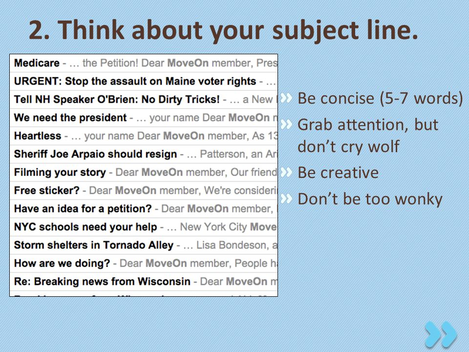 2. Think about your subject line.