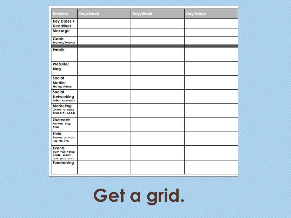 Get a grid.