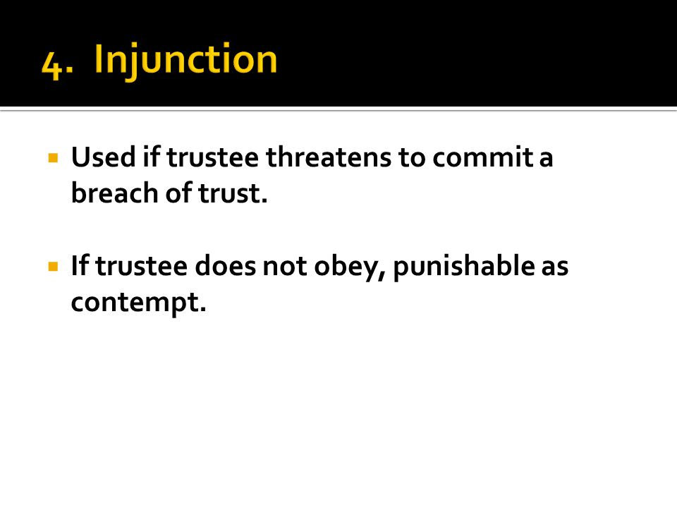  Used if trustee threatens to commit a breach of trust.
