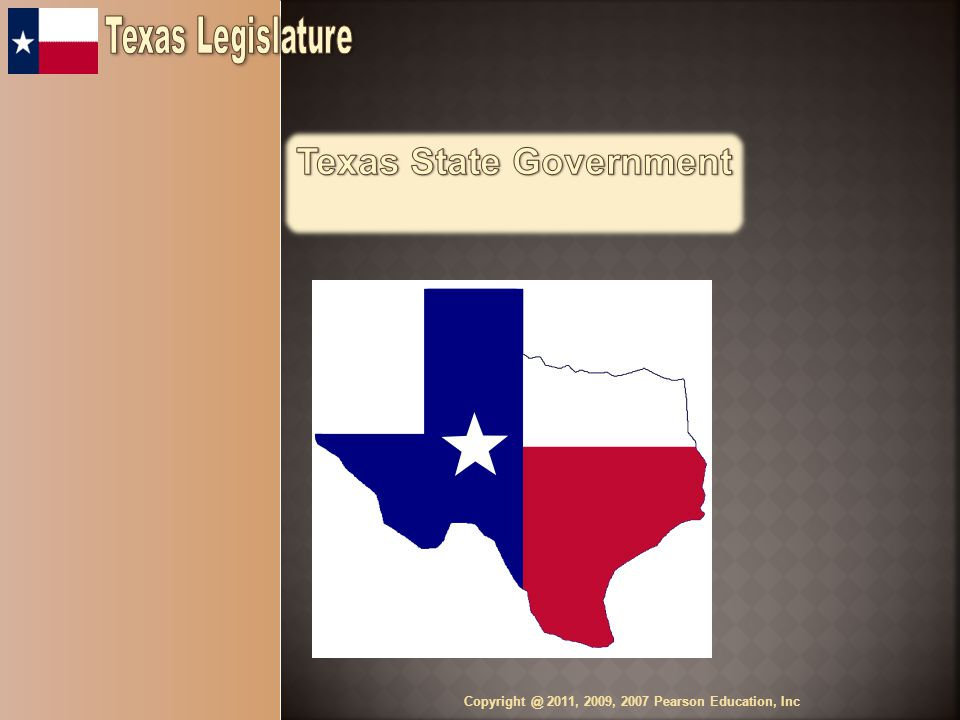 The Texas Legislature- One of the three branches of state government Bicameral - Texas has a bicameral legislature composed of two chambers consisting of a House of Representatives and Senate.