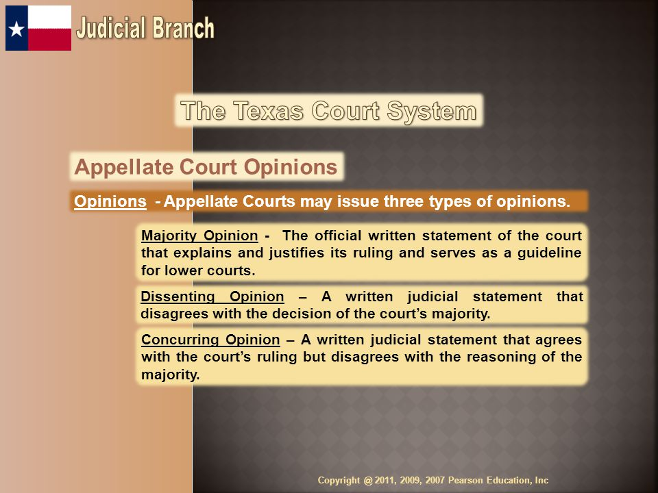 Appellate Court Opinions Opinions - Appellate Courts may issue three types of opinions.