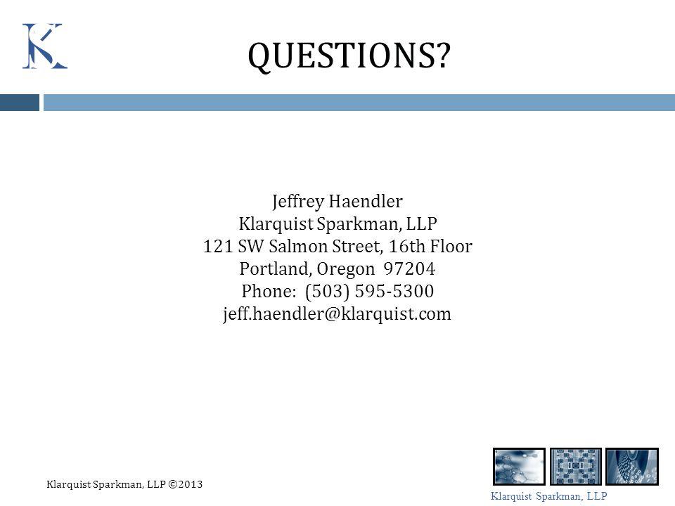 Klarquist Sparkman, LLP QUESTIONS.