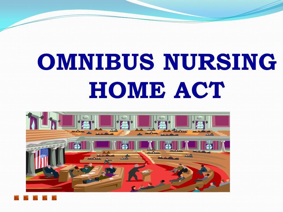 OMNIBUS NURSING HOME ACT