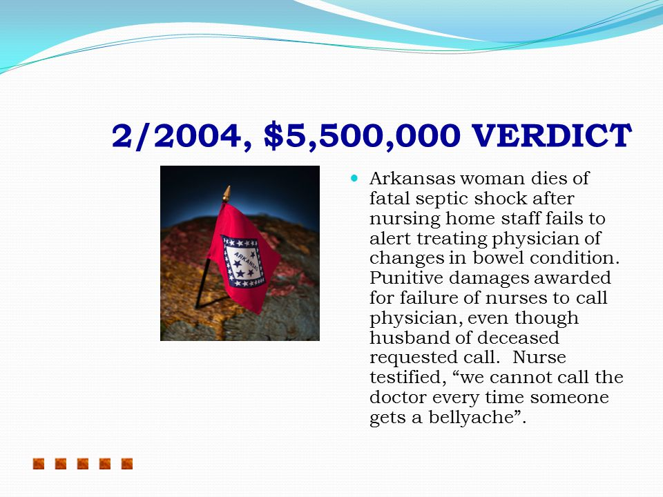 10/2004, $4,500,000 VERDICT Malicious failure to treat injury.