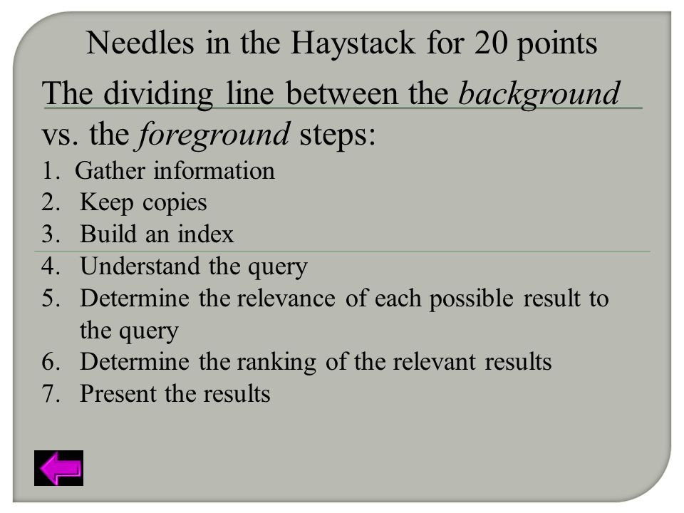 Needles in the Haystack for 20 points The dividing line between the background vs.