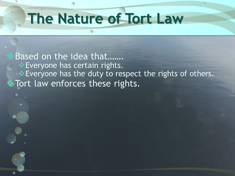 What is a Tort  Tort: is a private wrong committed by one person against another.