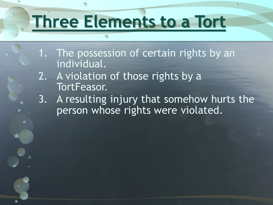 Criminal Law vs Tort Law 1.Crime: wrong committed against public good 2.Tort (Civil) Law: wrong committed against a particular person or property.