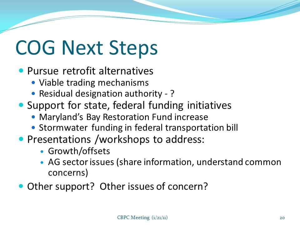 COG Next Steps Pursue retrofit alternatives Viable trading mechanisms Residual designation authority - .
