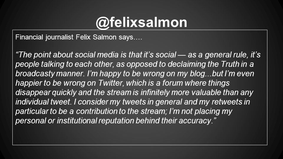 @felixsalmon Financial journalist Felix Salmon says….