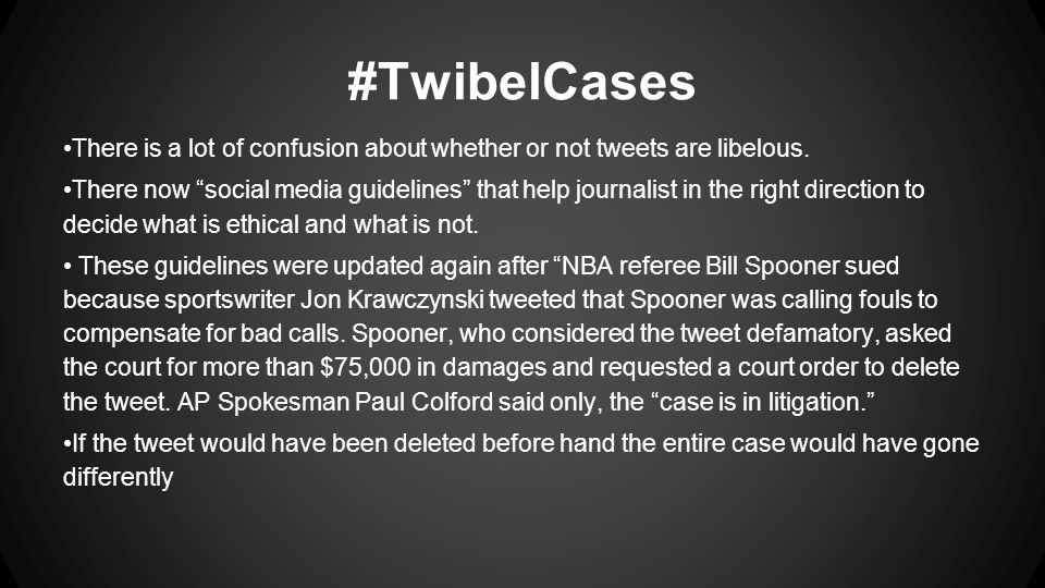 #TwibelCases There is a lot of confusion about whether or not tweets are libelous.